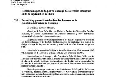 A-HRC-RES-39-1. Resolución aprobada por el Consejo de Derechos Humanos el 27-09-2018. Promoción y protección de los derechos humanos en Venezuela