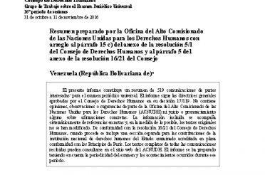 A-HRC-WG.6-26-VEN-3. Resumen preparado por OHCHR con arreglo al párrafo 15 c) del anexo de la resolución 5-1 del UNHRC y al párrafo 5 del anexo de la resolución 16-21 del Consejo