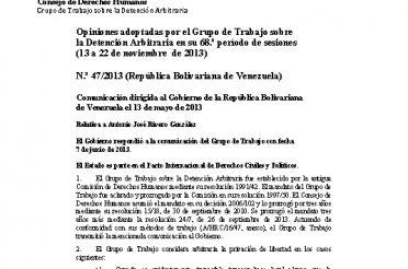 A-HRC-WGAD-2013-47. Opiniones adoptadas por el Grupo de Trabajo sobre la Detención Arbitraria en su 68 período de sesiones (13 a 22-11-2013). Nro. 47-2013