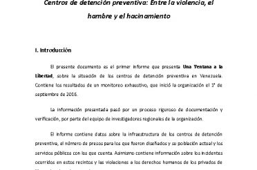 Centros de detención preventiva Entre la violencia, el hambre y el hacinamiento