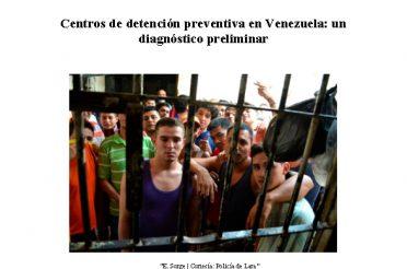 Centros de detención preventiva en Venezuela un diagnóstico preliminar