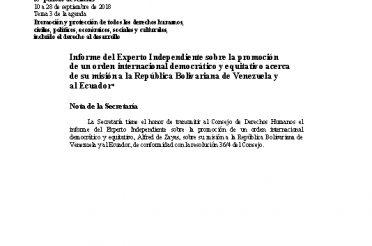 A-HRC-39-47-Add.1. Informe del Experto Independiente sobre la promoción de un orden internacional democrático y equitativo acerca de su misión a Venezuela y al Ecuador