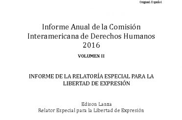 Informe Anual de la CIDH 2016. INFORME DE LA RELATORIA ESPECIAL PARA LA LIBERTAD DE EXPRESION
