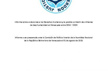 Informe Informe sobre violaciones a los Derechos Humanos y la posible comisión de crímenes de lesa humanidad en Venezuela entre 2014 – 2018