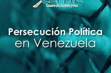 Informe Persecución Política en Venezuela de Cepaz