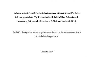 Informe ante el CAT con motivo de la revisión de los informes periódicos 3 y 4 combinados de la RBV (53 sesiones, 3-28 nov. 2014)