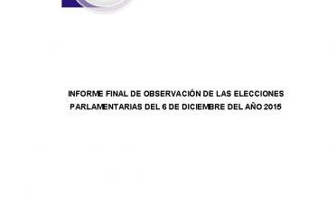 Informe final de observación de las elecciones parlamentarias del 6 de diciembre del año 2015