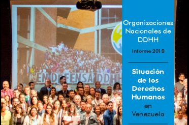 Organizaciones nacionales de derechos humanos. Informe 2018. PROVEA