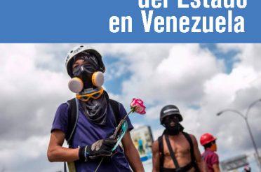 Reporte sobre la represión del Estado en Venezuela Julio de 2017