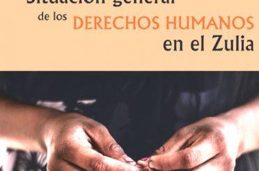 Situación general de los Derechos Humanos en el Zulia