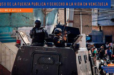 Uso de la fuerza pública y derecho a la vida en Venezuela