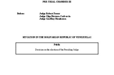 Decision on the election of the Presiding Judge