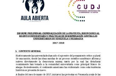 Informe Preliminar. Criminalización de la protesta, irrupciones al recinto universitario y prácticas de discriminación contra los universitarios en Venezuela y Nicaragua 2017-2018