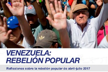 Reflexiones sobre la Rebelión-Popular 2017